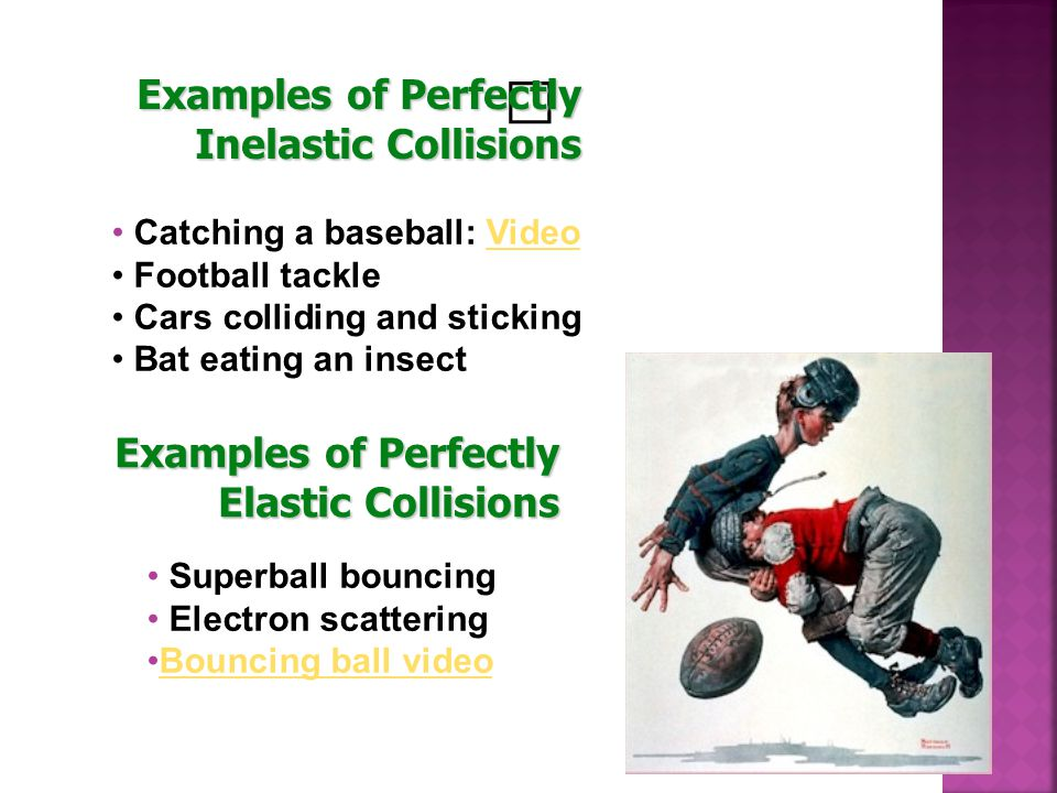 Examples of Perfectly Inelastic Collisions