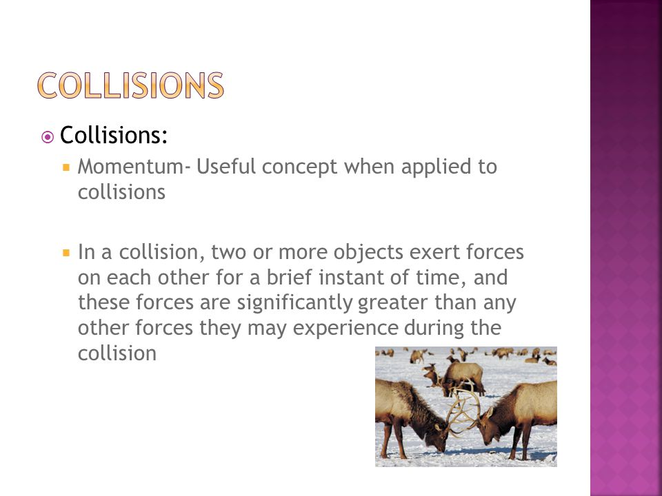 collisions Collisions:
