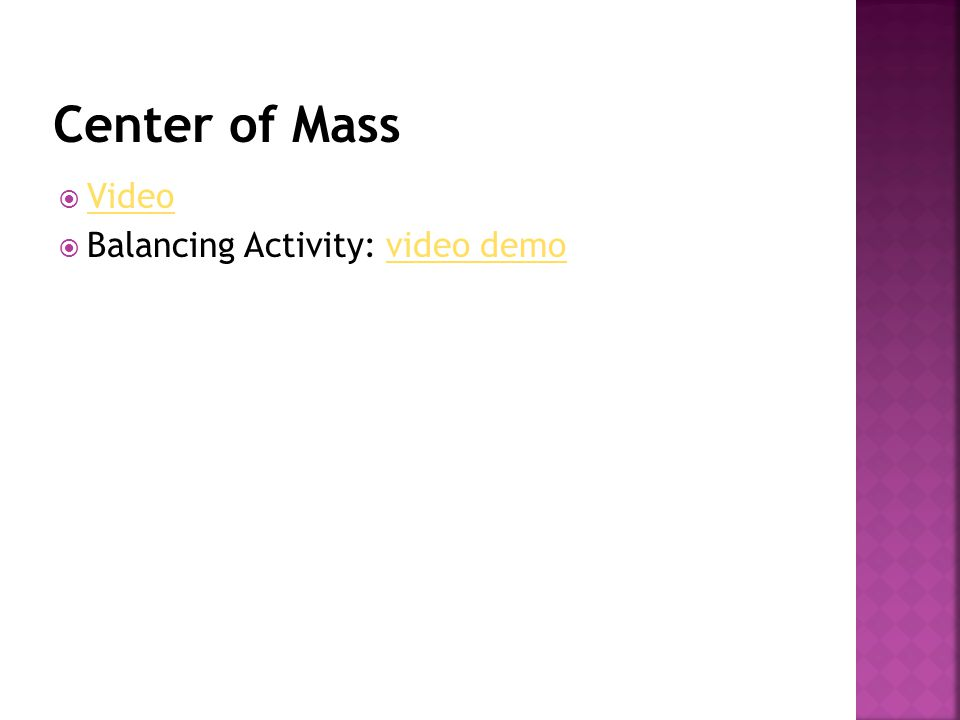 Center of Mass Video Balancing Activity: video demo