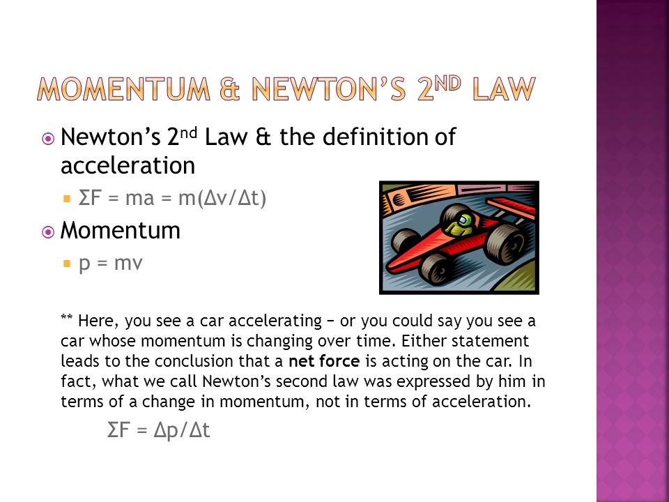Momentum & Newton's 2nd Law