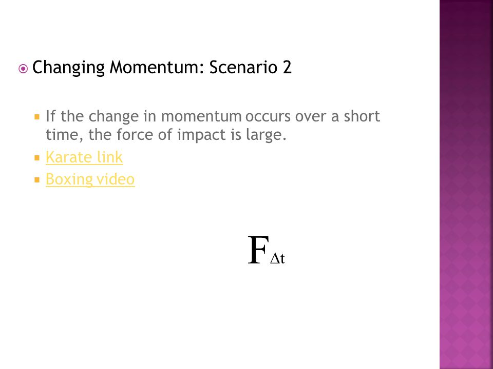 FDt Changing Momentum: Scenario 2