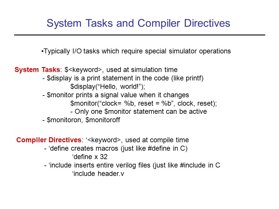 System Tasks and Compiler Directives