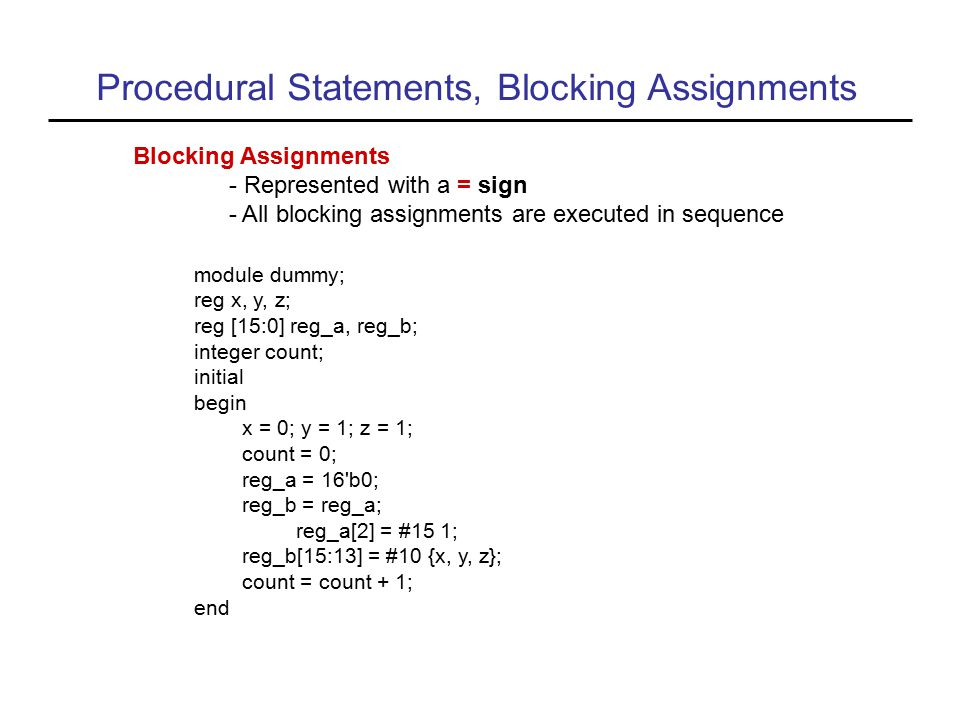 Procedural Statements, Blocking Assignments