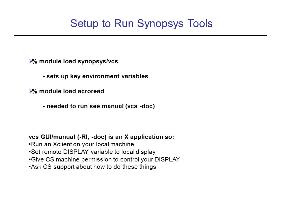 Setup to Run Synopsys Tools