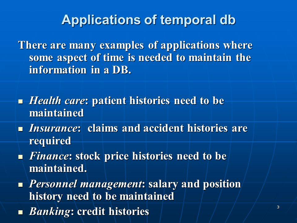 Applications of temporal db