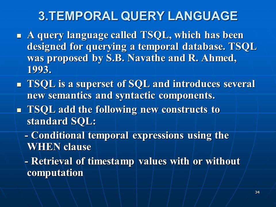 3.TEMPORAL QUERY LANGUAGE