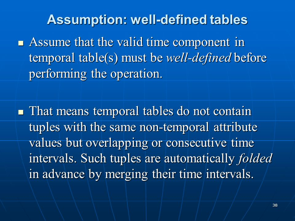 Assumption: well-defined tables