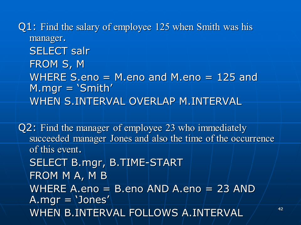 Q1: Find the salary of employee 125 when Smith was his manager.