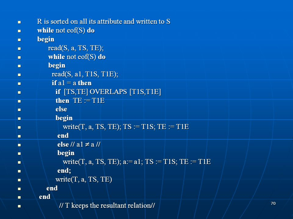 R is sorted on all its attribute and written to S