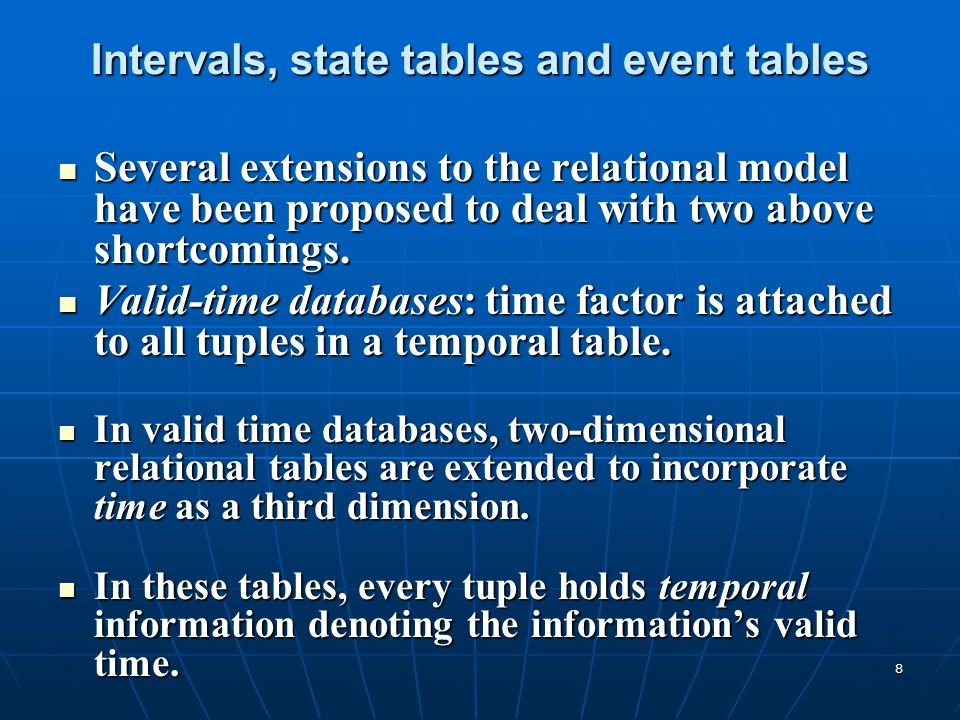 Intervals, state tables and event tables