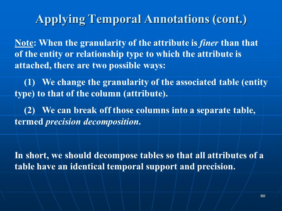 Applying Temporal Annotations (cont.)