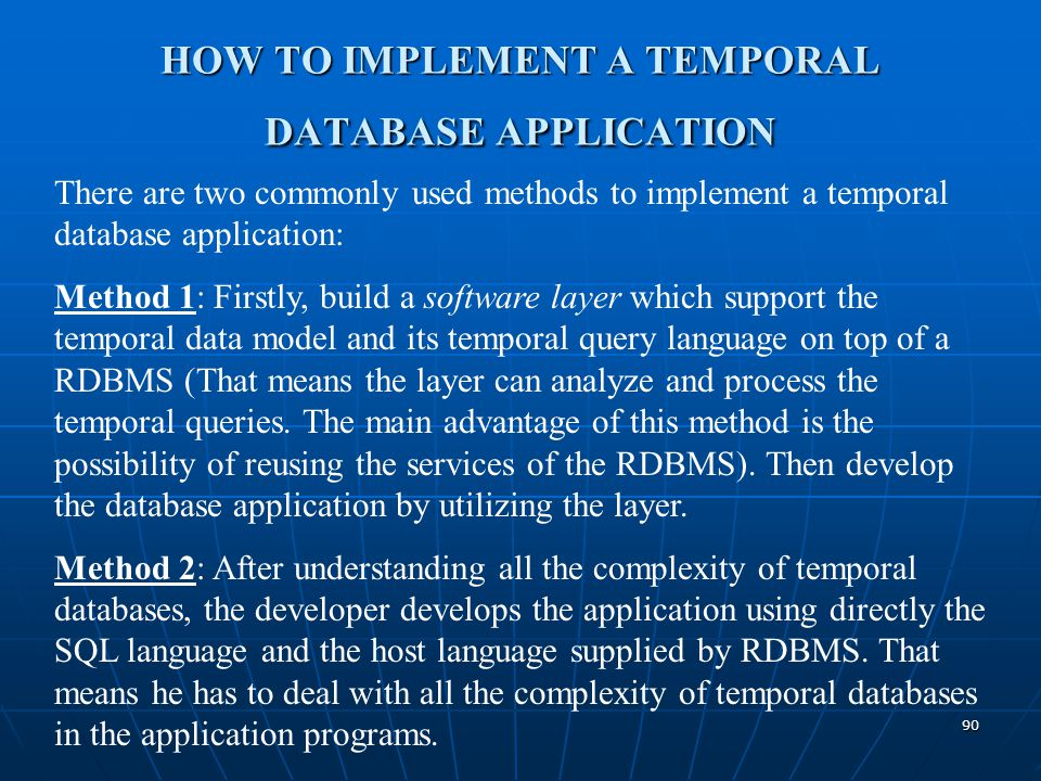 HOW TO IMPLEMENT A TEMPORAL DATABASE APPLICATION