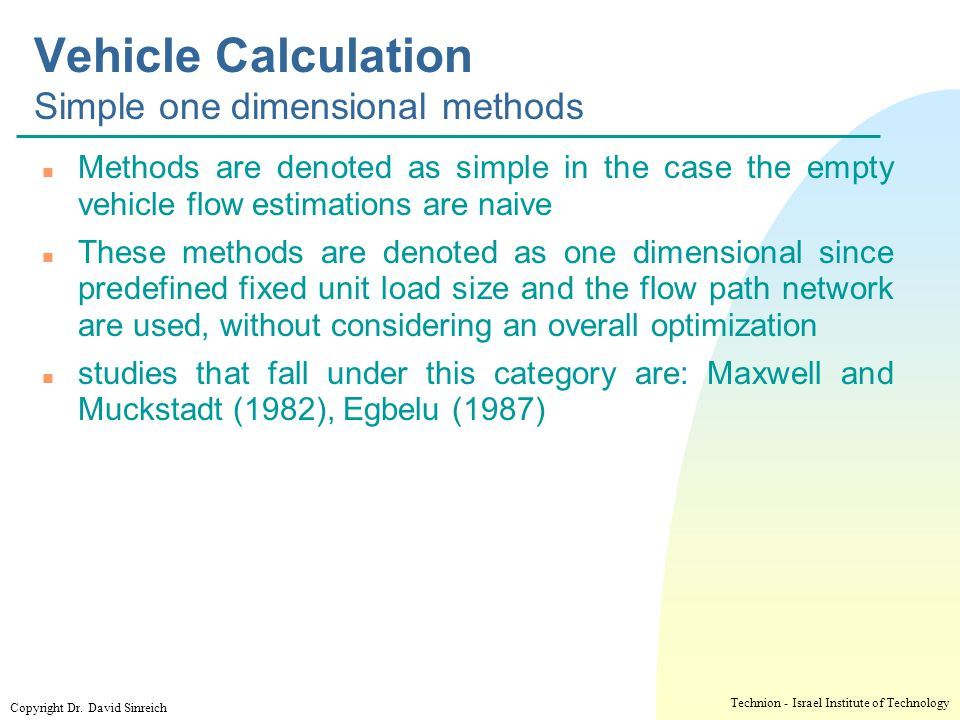 Vehicle Calculation Simple one dimensional methods
