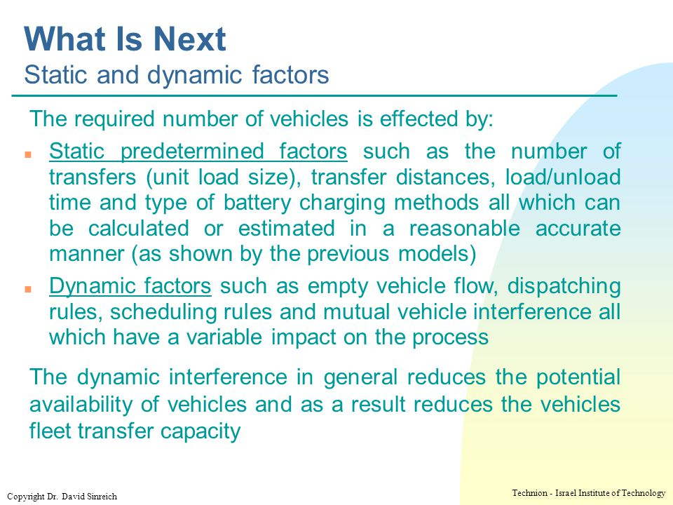 What Is Next Static and dynamic factors