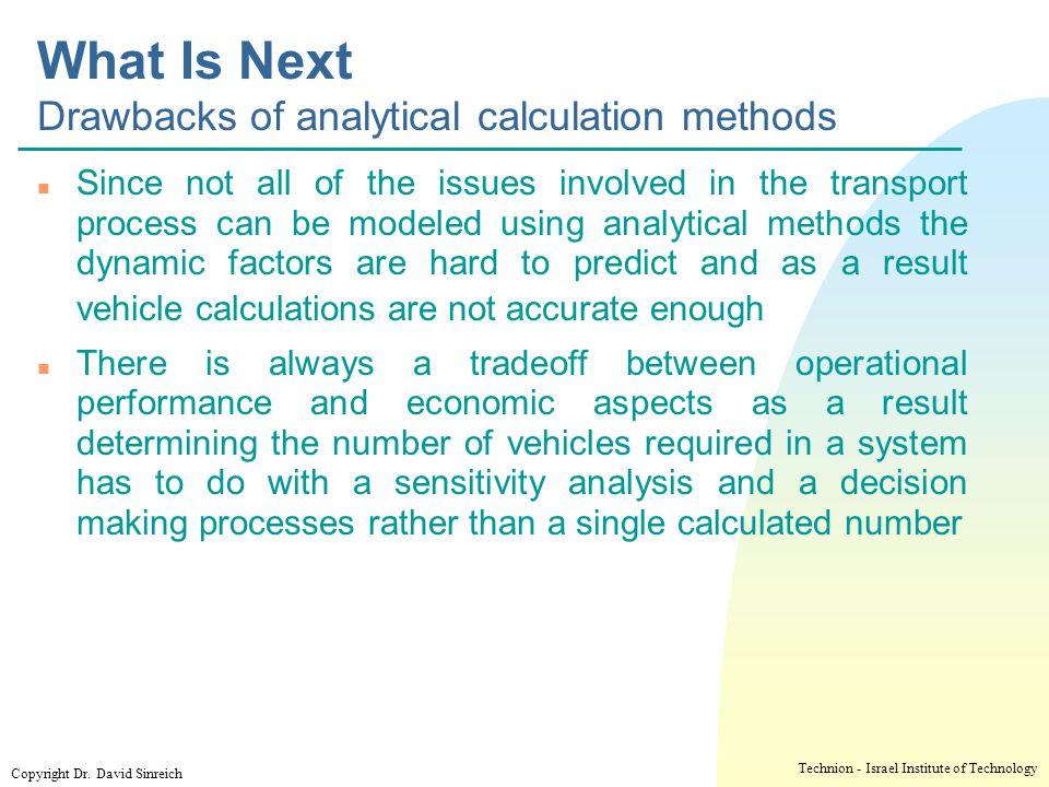 What Is Next Drawbacks of analytical calculation methods
