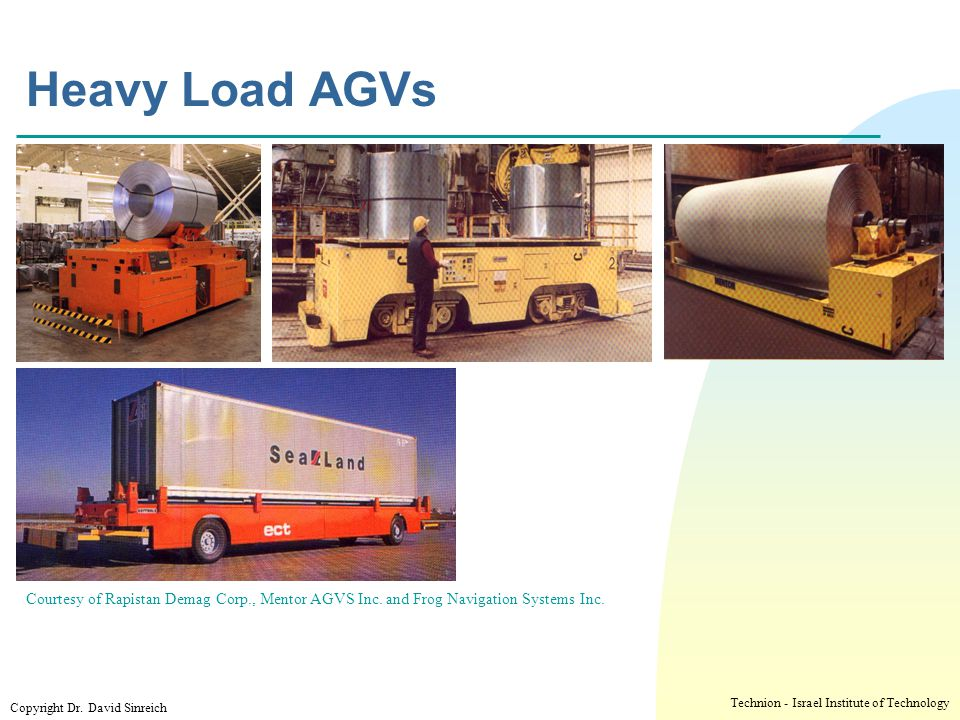 Heavy Load AGVs י ד/ניסן/תשע ז