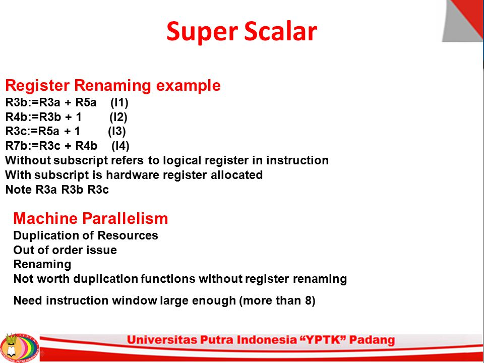 Super Scalar Register Renaming example Machine Parallelism