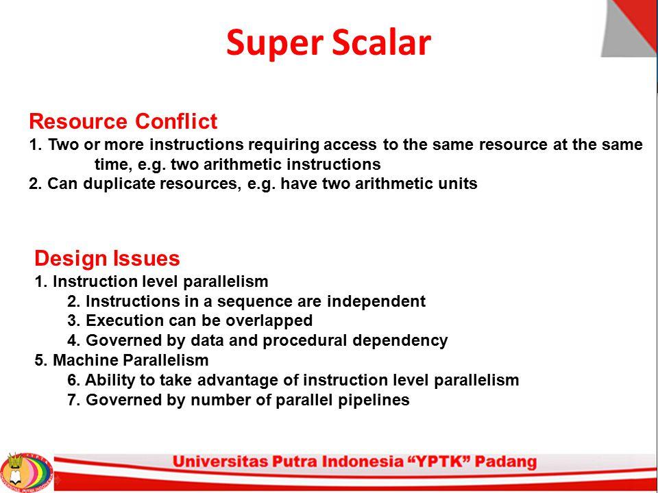 Super Scalar Resource Conflict Design Issues