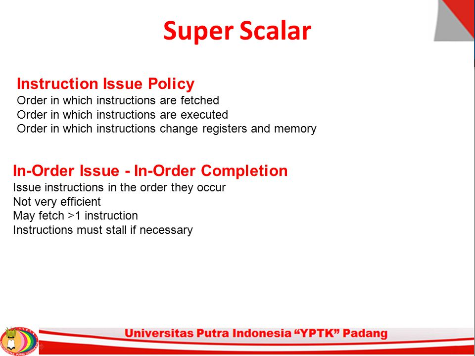 Super Scalar Instruction Issue Policy