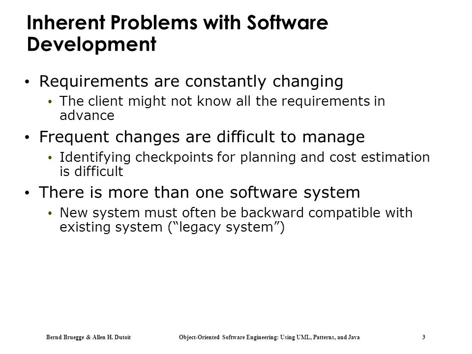 Inherent Problems with Software Development