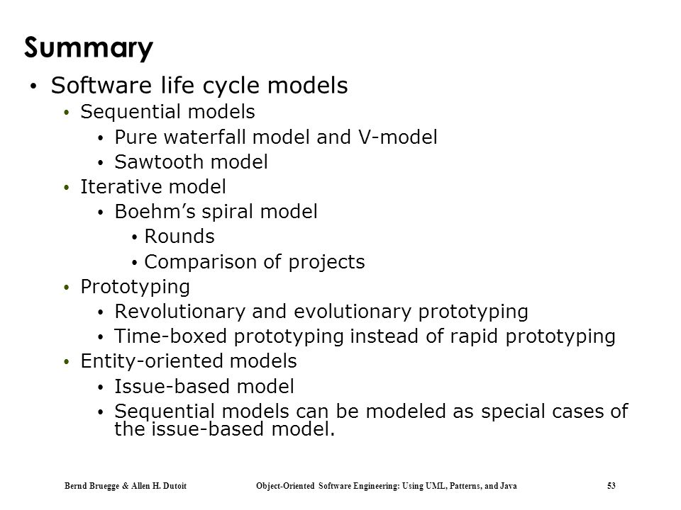 Summary Software life cycle models Sequential models