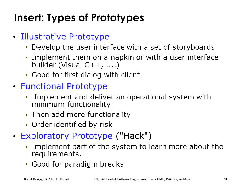 Insert: Types of Prototypes