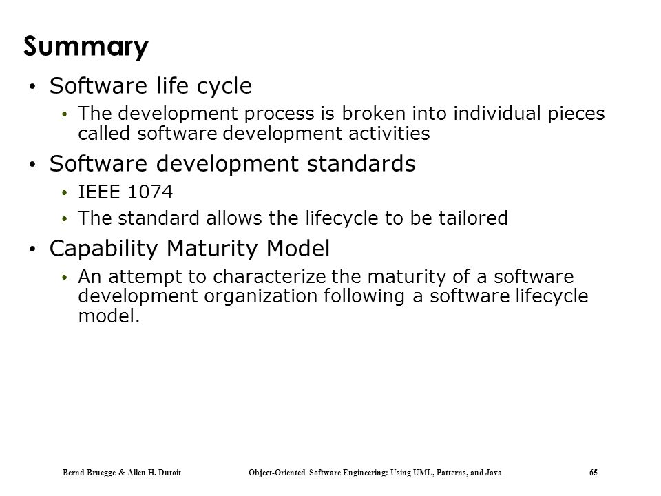 Summary Software life cycle Software development standards