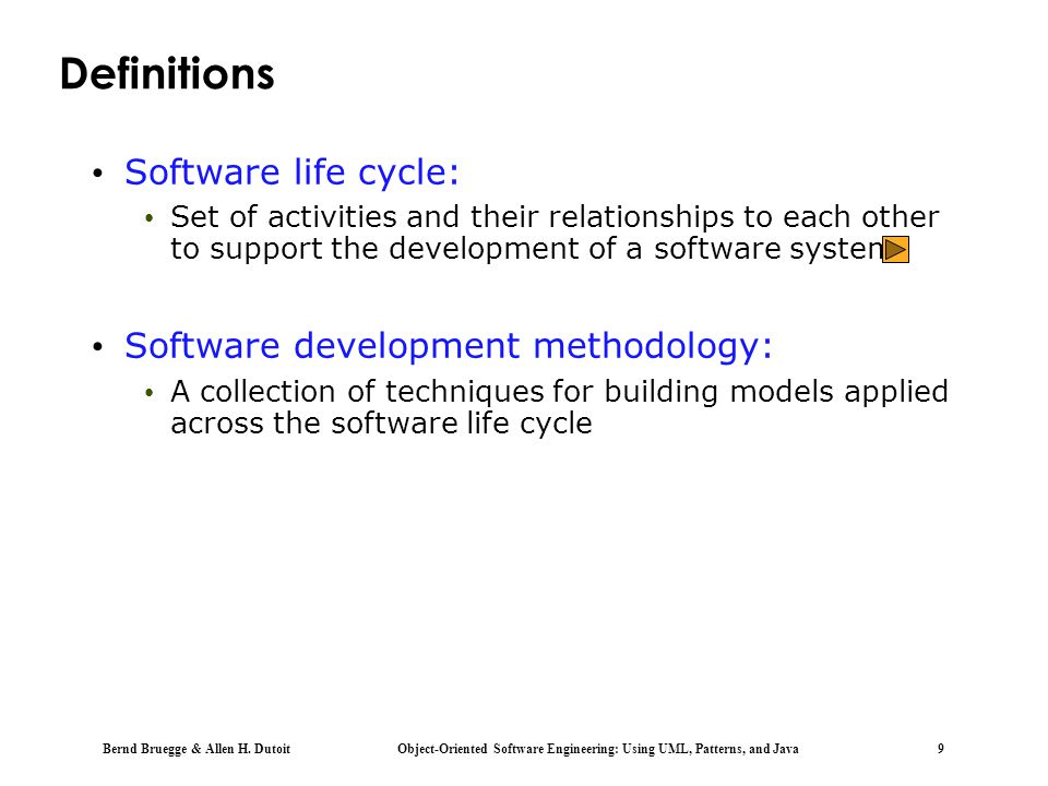 Definitions Software life cycle: Software development methodology: