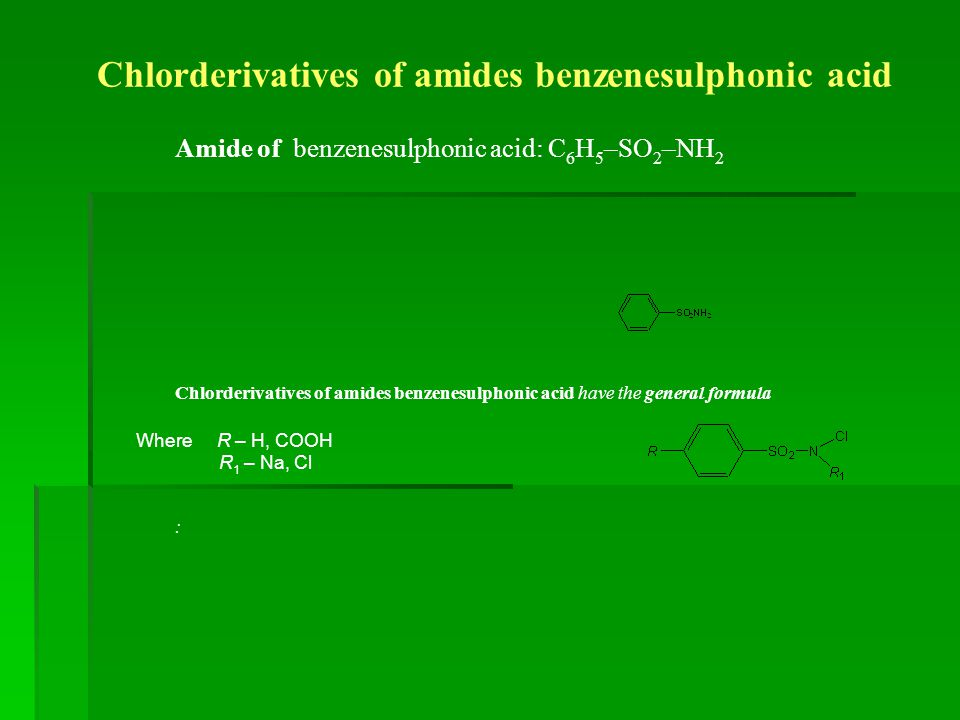Chlorderivatives of amides benzenesulphonic acid