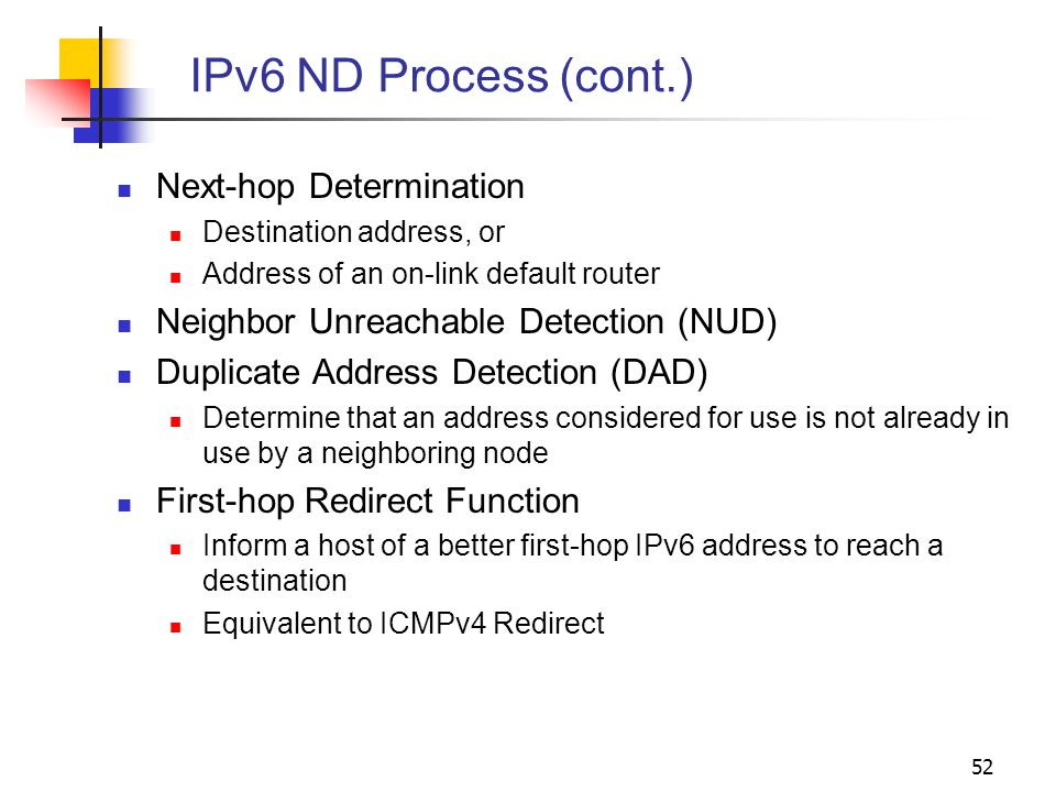 IPv6 ND Process (cont.) Next-hop Determination