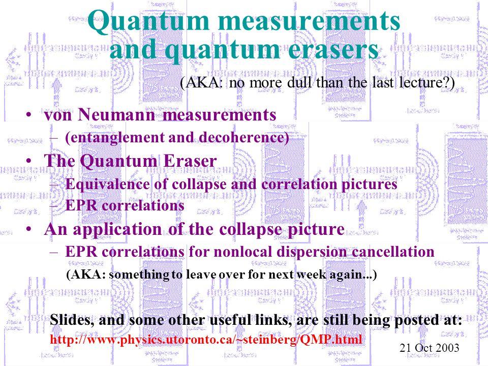 Quantum measurements and quantum erasers