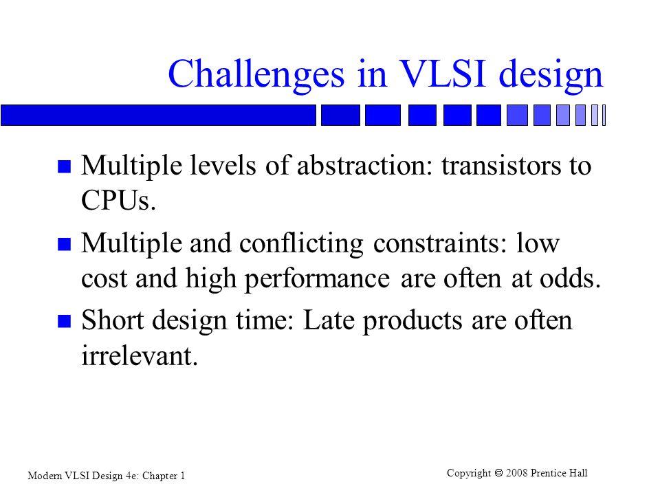 Challenges in VLSI design