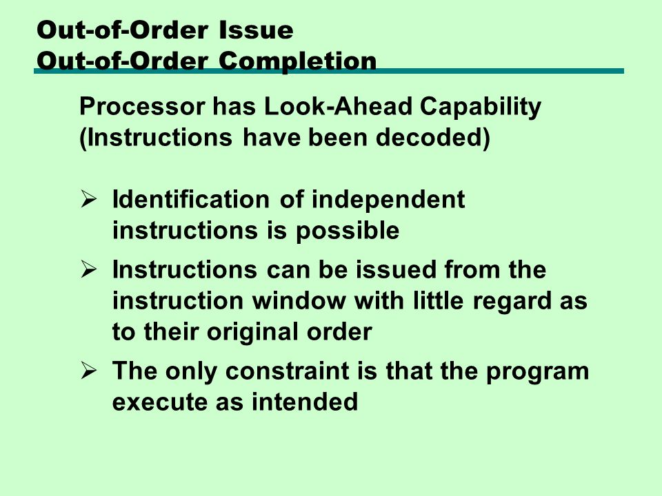 Out-of-Order Issue Out-of-Order Completion