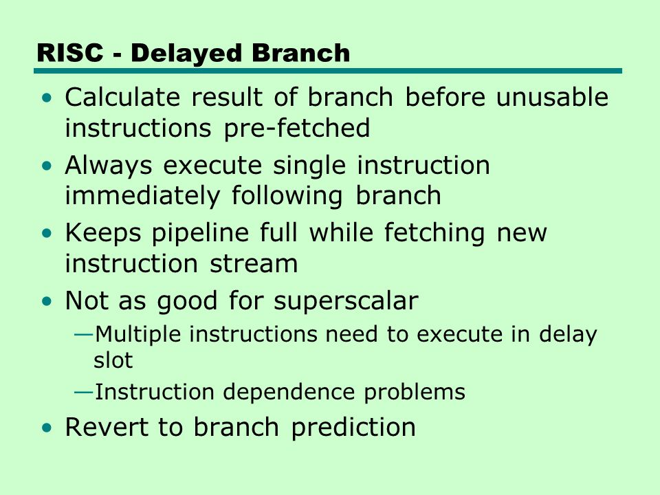 Calculate result of branch before unusable instructions pre-fetched