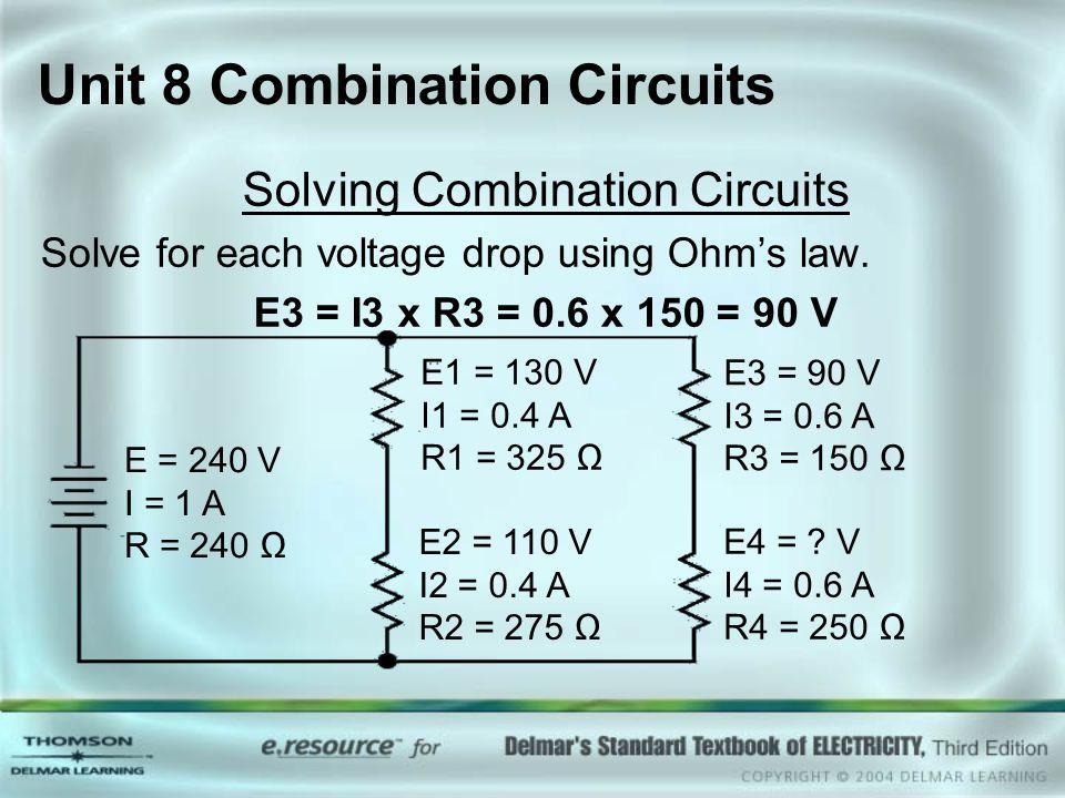 Unit 8 Combination Circuits