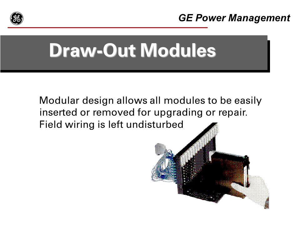 g Draw-Out Modules GE Power Management