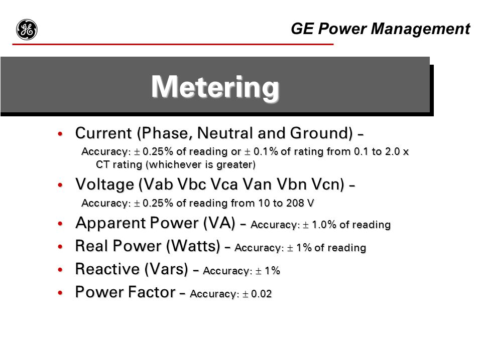 g Metering GE Power Management Current (Phase, Neutral and Ground) -