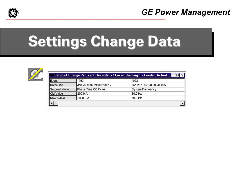 g Settings Change Data GE Power Management