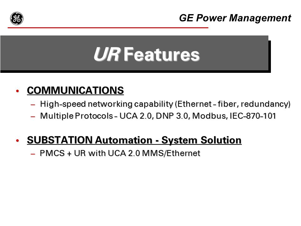 g UR Features GE Power Management COMMUNICATIONS