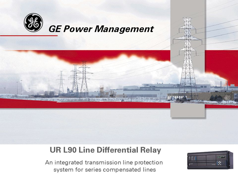 g GE Power Management UR L90 Line Differential Relay