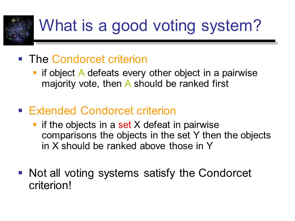 What is a good voting system