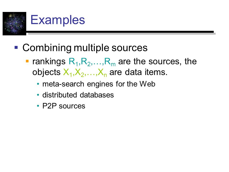 Examples Combining multiple sources