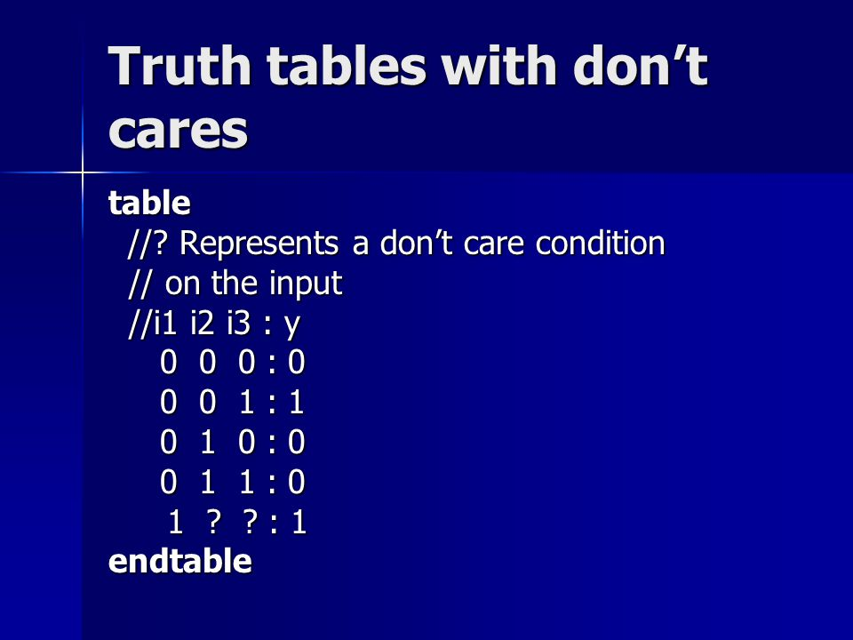 Truth tables with don't cares