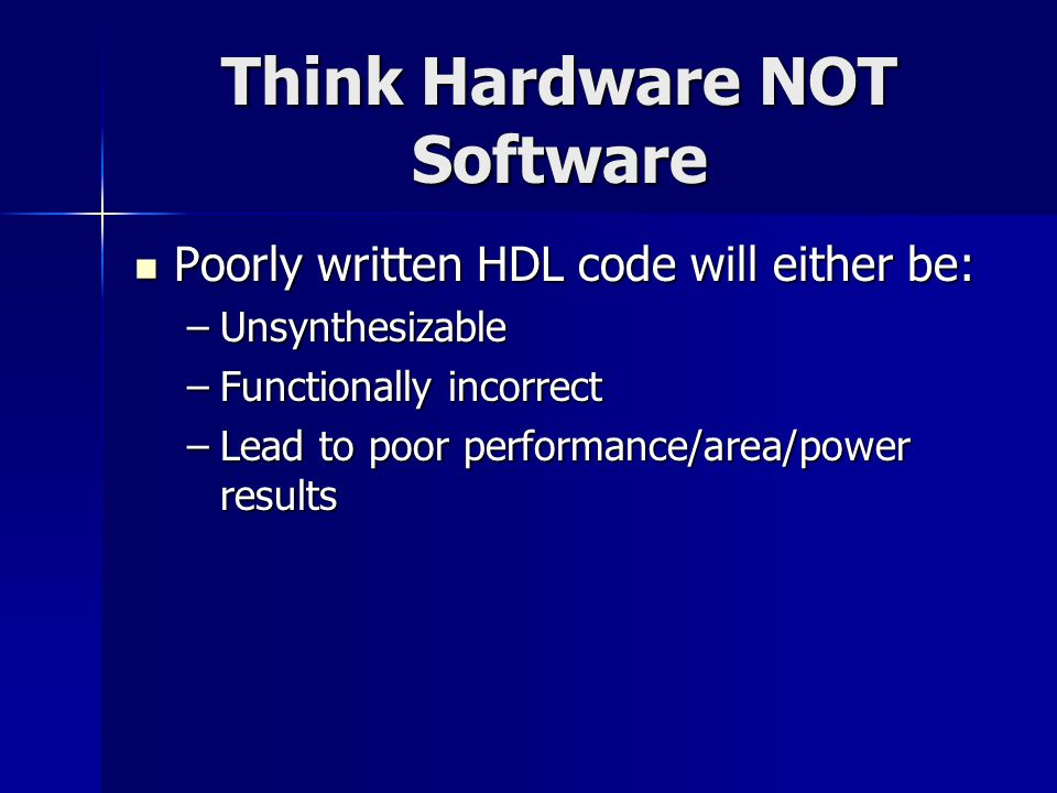 Think Hardware NOT Software