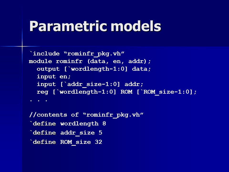 Parametric models `include rominfr_pkg.vh