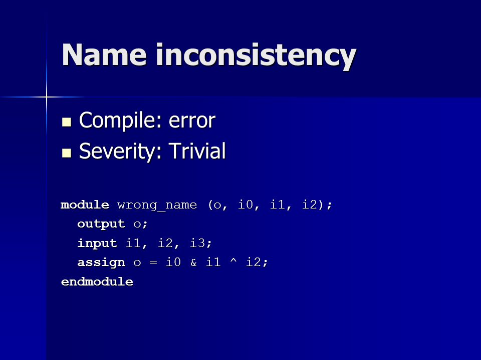 Name inconsistency Compile: error Severity: Trivial