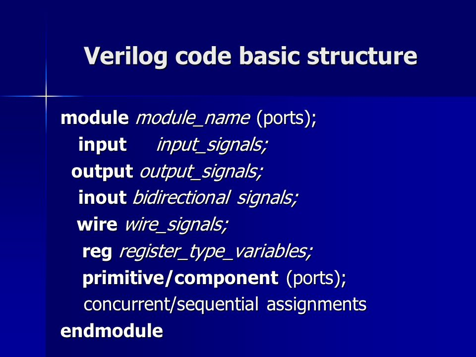 Verilog code basic structure