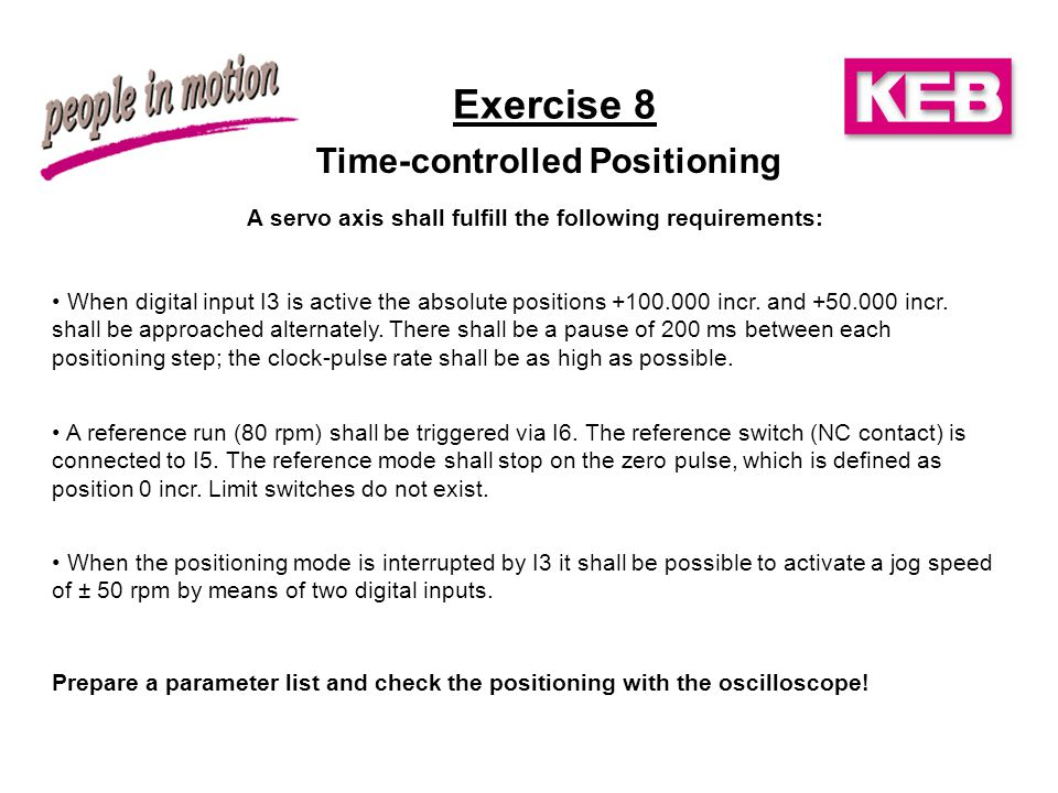 Exercise 8 Time-controlled Positioning