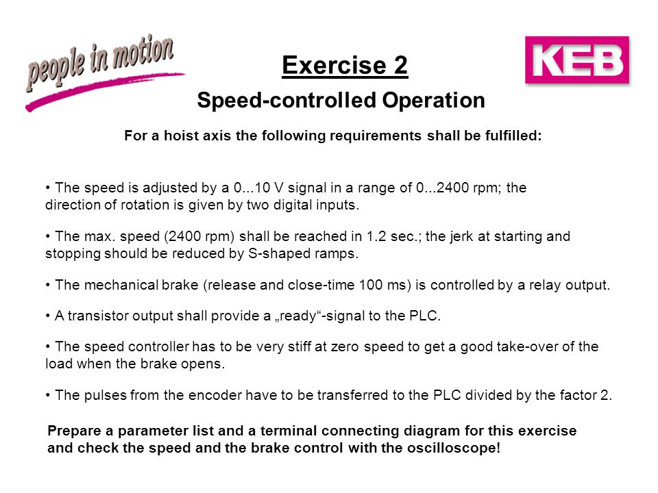 Exercise 2 Speed-controlled Operation