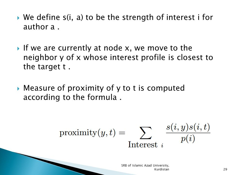 We define s(i, a) to be the strength of interest i for author a .